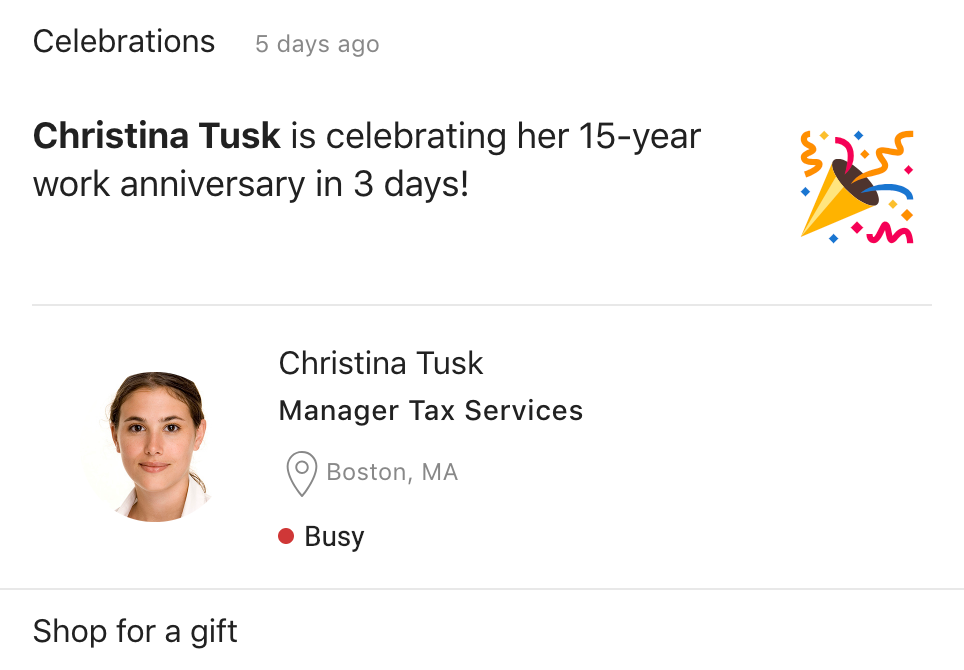 Get at-a-glance information about upcoming events such as work anniversaries, and take action on the go with smart AI suggestions.
