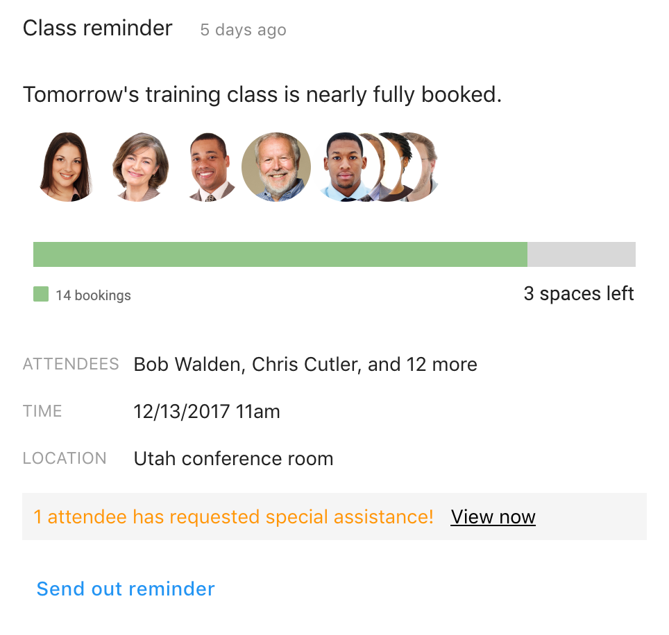See reminders for upcoming training classes that you host, with an overview of the attendees and class booking status. You can send out a reminder to your class attendees from within the Card.